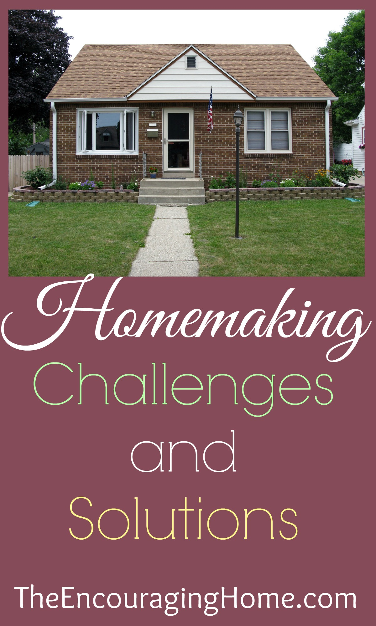 Homemaking Challenges And Solutions
