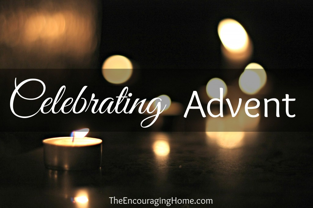 Celebrating Advent ~ picking up and starting when things aren't going as planned